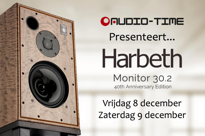 Audio Time presenteert... Harbeth M30.2 40th Anniversary
