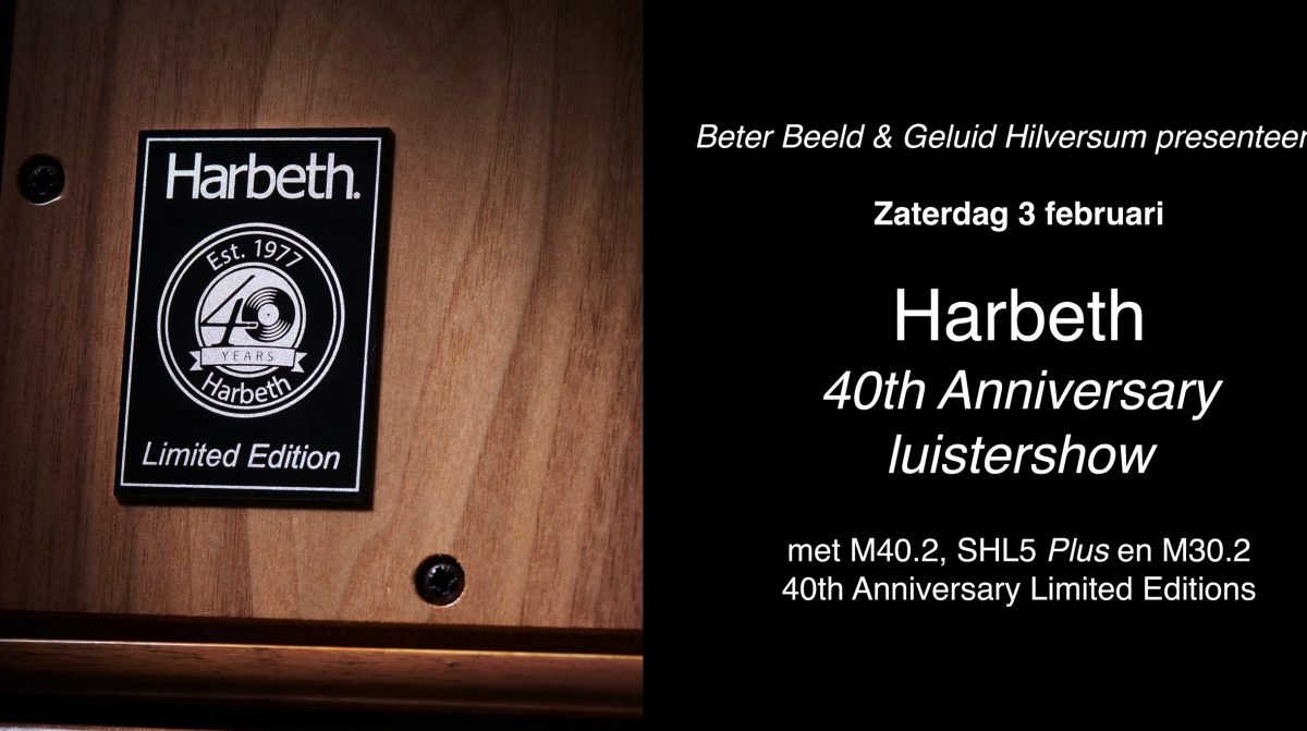Harbeth 40th Anniversary luistershow